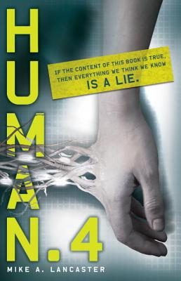 Human.4 By Lancaster, Mike A.